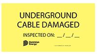 underground cable damaged label