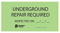 underground repair required label